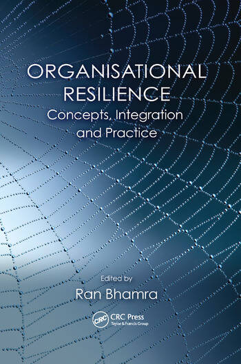Organisational Resilience Concepts, Integration, and Practice book cover