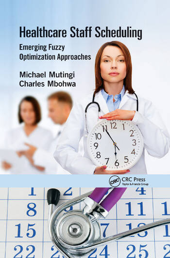Healthcare Staff Scheduling Emerging Fuzzy Optimization Approaches book cover