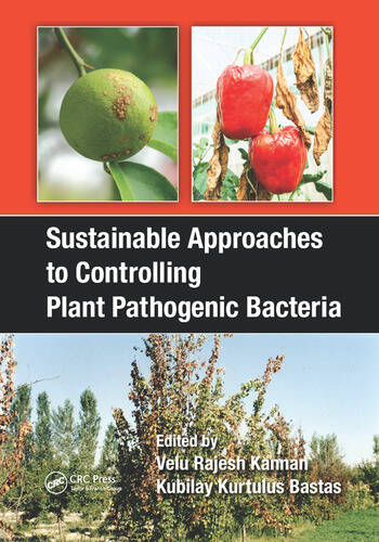 Sustainable Approaches to Controlling Plant Pathogenic Bacteria book cover