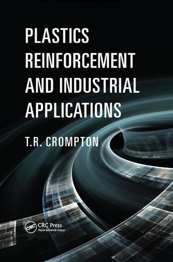 Plastics Reinforcement and Industrial Applications book cover
