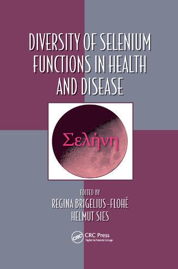 Diversity of Selenium Functions in Health and Disease book cover
