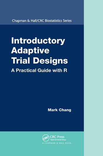 Introductory Adaptive Trial Designs A Practical Guide with R book cover