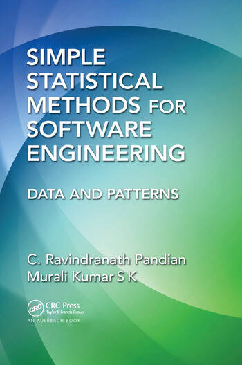 Simple Statistical Methods for Software Engineering Data and Patterns book cover
