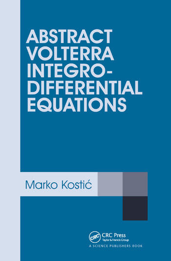 Abstract Volterra Integro-Differential Equations book cover