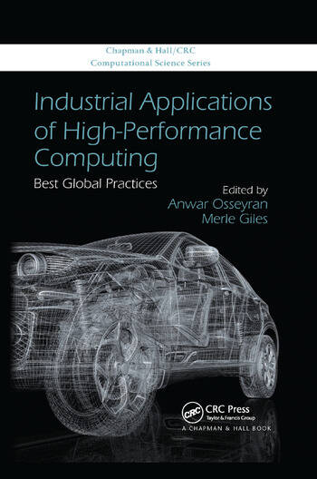 Industrial Applications of High-Performance Computing Best Global Practices book cover