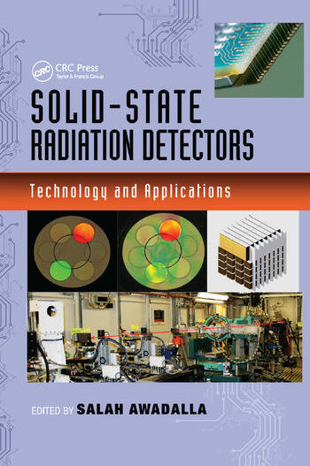 Solid-State Radiation Detectors Technology and Applications book cover