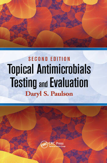 Topical Antimicrobials Testing and Evaluation book cover