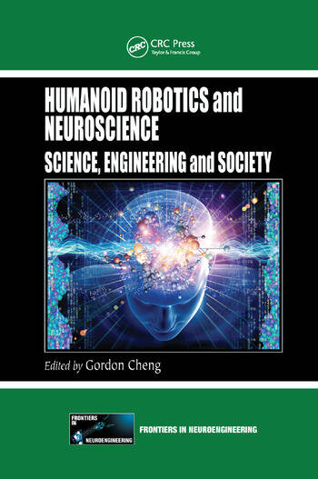 Humanoid Robotics and Neuroscience Science, Engineering and Society book cover
