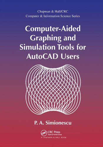 Computer-Aided Graphing and Simulation Tools for AutoCAD Users book cover
