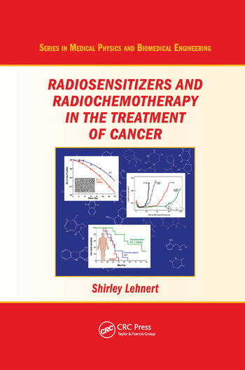 Radiosensitizers and Radiochemotherapy in the Treatment of Cancer book cover