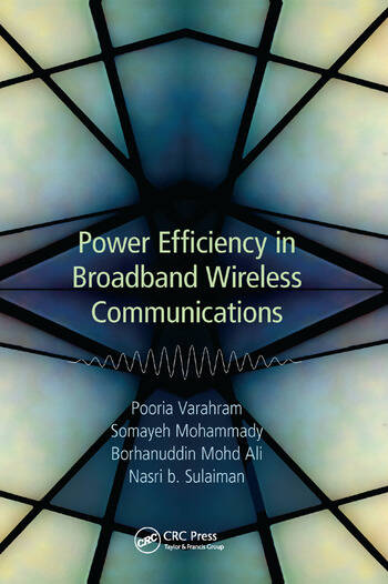 Power Efficiency in Broadband Wireless Communications book cover