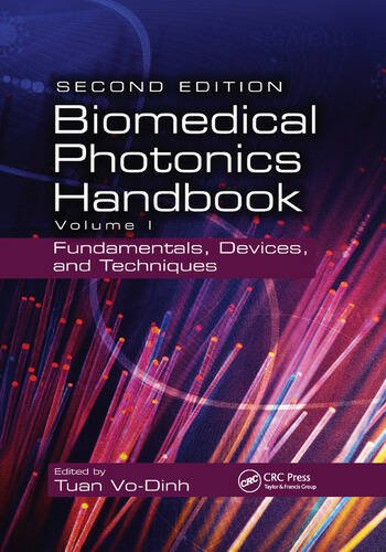 Biomedical Photonics Handbook Fundamentals, Devices, and Techniques book cover