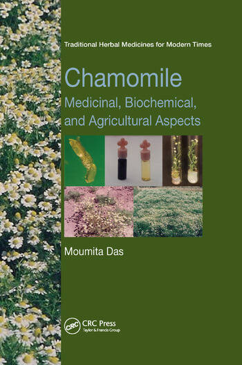 Chamomile Medicinal, Biochemical, and Agricultural Aspects book cover