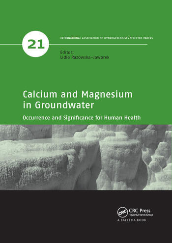 Calcium and Magnesium in Groundwater Occurrence and Significance for Human Health book cover