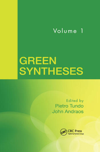 Green Syntheses Volume 1 CRC Press Book