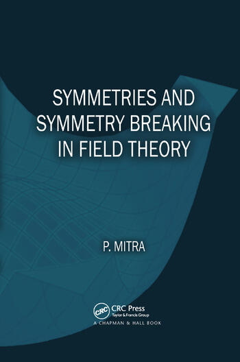Symmetries and Symmetry Breaking in Field Theory book cover