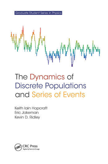 The Dynamics of Discrete Populations and Series of Events book cover