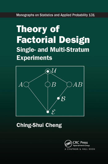 Theory of Factorial Design Single- and Multi-Stratum Experiments book cover