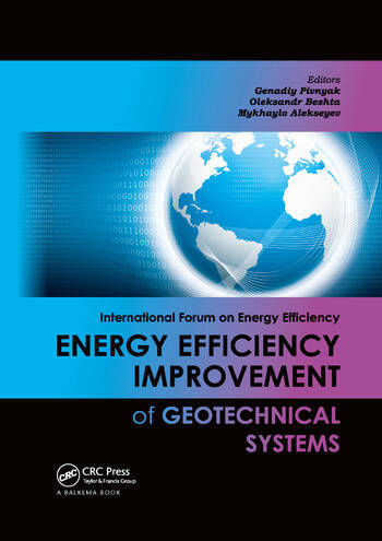 Energy Efficiency Improvement of Geotechnical Systems International Forum on Energy Efficiency book cover