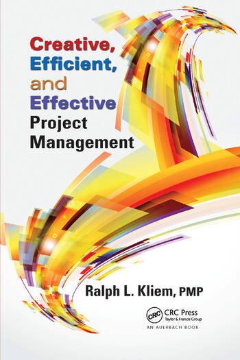Creative, Efficient, and Effective Project Management book cover
