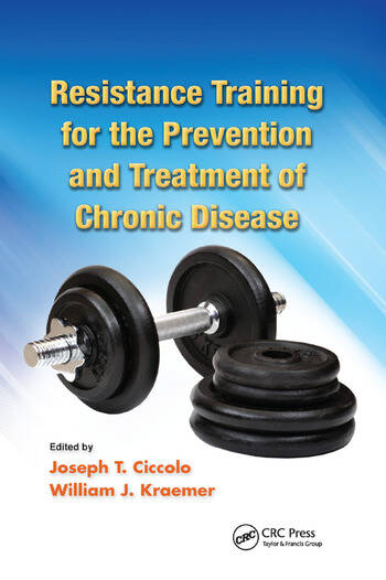 Resistance Training for the Prevention and Treatment of Chronic Disease book cover