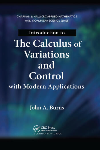 Introduction to the Calculus of Variations and Control with Modern Applications book cover