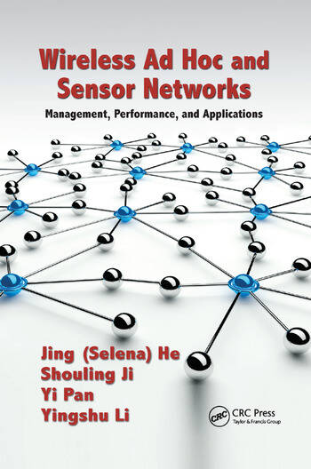 Wireless Ad Hoc and Sensor Networks Management, Performance, and Applications book cover