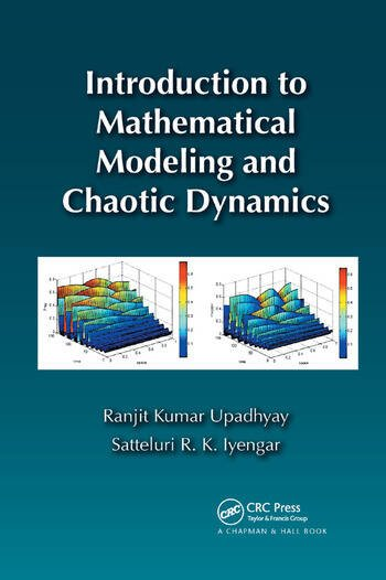 Introduction to Mathematical Modeling and Chaotic Dynamics book cover