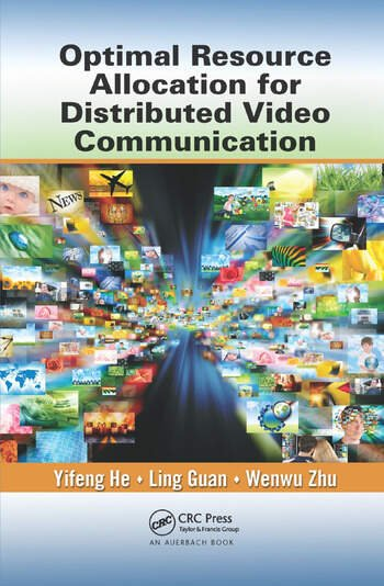 Optimal Resource Allocation for Distributed Video Communication book cover