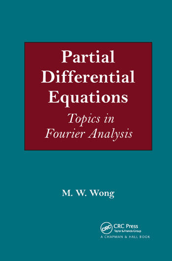 Partial Differential Equations Topics in Fourier Analysis book cover
