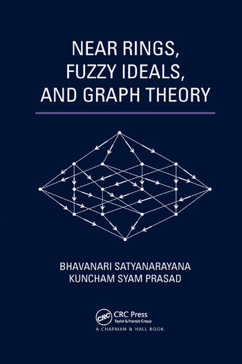 Near Rings, Fuzzy Ideals, and Graph Theory book cover