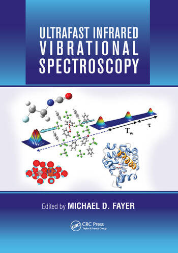 Ultrafast Infrared Vibrational Spectroscopy book cover
