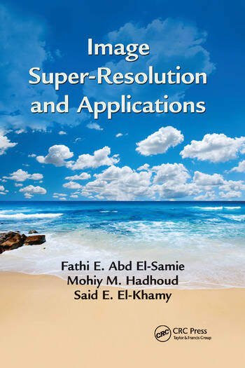 Image Super-Resolution and Applications book cover
