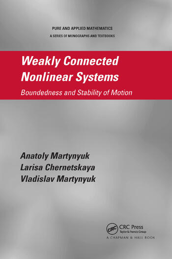 Weakly Connected Nonlinear Systems Boundedness and Stability of Motion book cover