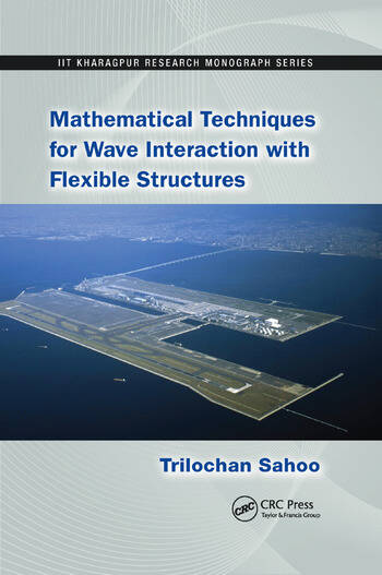 Mathematical Techniques for Wave Interaction with Flexible Structures book cover