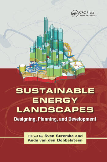 Sustainable Energy Landscapes Designing, Planning, and Development book cover