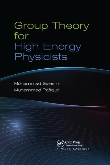 Group Theory for High Energy Physicists book cover