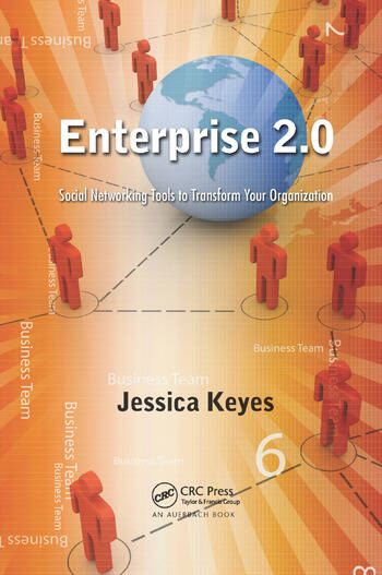 Enterprise 2.0 Social Networking Tools to Transform Your Organization book cover