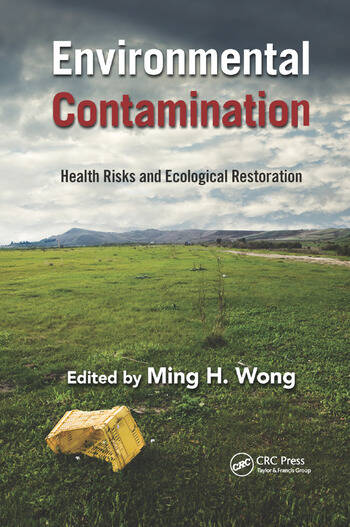 Environmental Contamination Health Risks and Ecological Restoration book cover