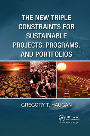 The New Triple Constraints for Sustainable Projects, Programs, and Portfolios book cover