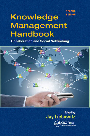 Knowledge Management Handbook Collaboration and Social Networking, Second Edition book cover