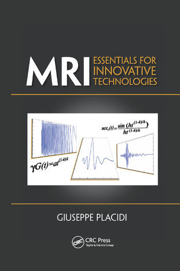 MRI Essentials for Innovative Technologies book cover