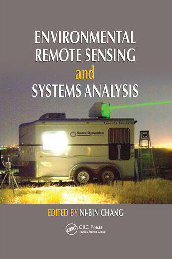 Environmental Remote Sensing and Systems Analysis book cover