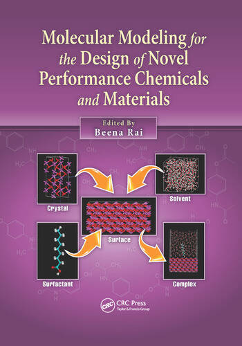 Molecular Modeling for the Design of Novel Performance Chemicals and Materials book cover