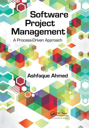 Software Project Management A Process-Driven Approach book cover