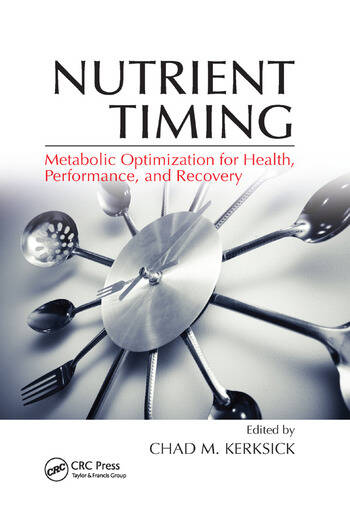 Nutrient Timing Metabolic Optimization for Health, Performance, and Recovery book cover
