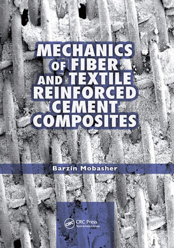 Mechanics of Fiber and Textile Reinforced Cement Composites book cover