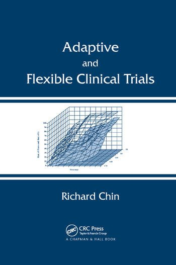 Adaptive and Flexible Clinical Trials book cover