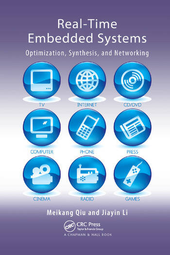 Real-Time Embedded Systems Optimization, Synthesis, and Networking book cover
