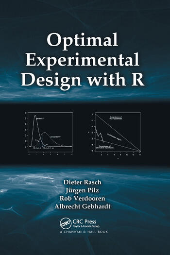 Optimal Experimental Design with R book cover